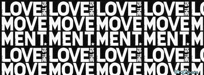 Love Is The Movement facebook cover