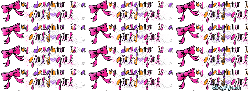 Daughter Is Girly Girl facebook cover