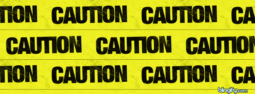Caution facebook cover