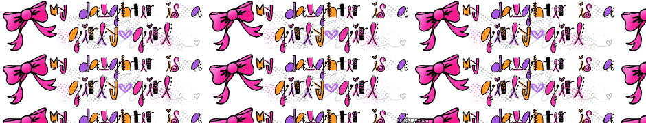 Daughter Is Girly Girl google plus cover